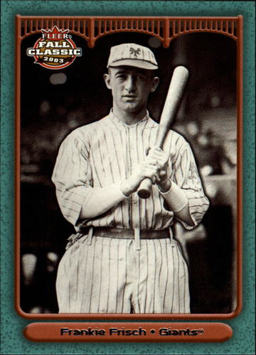 Photo of 2003 Fleer Fall Classics #63A Frankie Frisch Giants