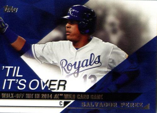 Photo of 2015 Topps Til It's Over #TIO15 Salvador Perez