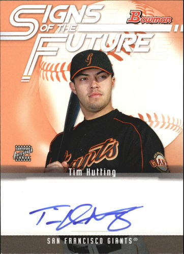 Photo of 2005 Bowman Signs of the Future #TH Tim Hutting A