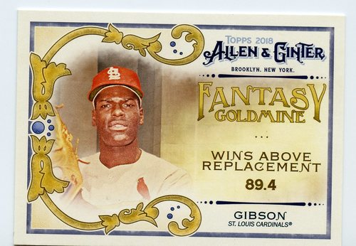 Photo of 2018 Topps Allen and Ginter Fantasy Goldmine #FG50 Bob Gibson