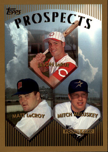 Photo of 1999 Topps #431 J.LaRue/LeCroy/Meluskey