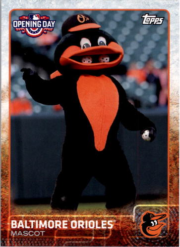 Photo of 2015 Topps Opening Day Mascots #M03 Baltimore Orioles