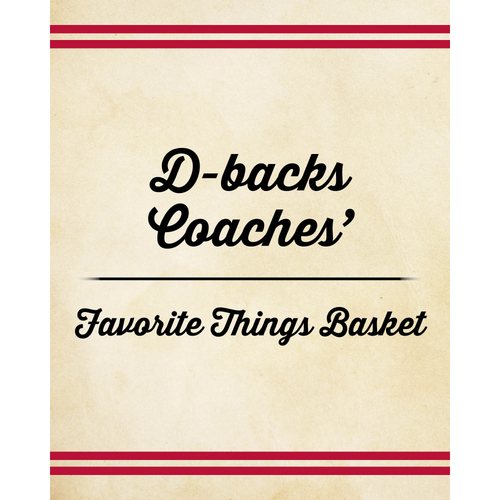 Photo of D-backs Coaches' Favorite Things Basket