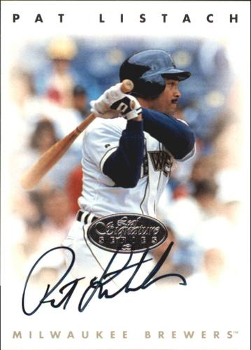Photo of 1996 Leaf Signature Autographs Silver #137 Pat Listach