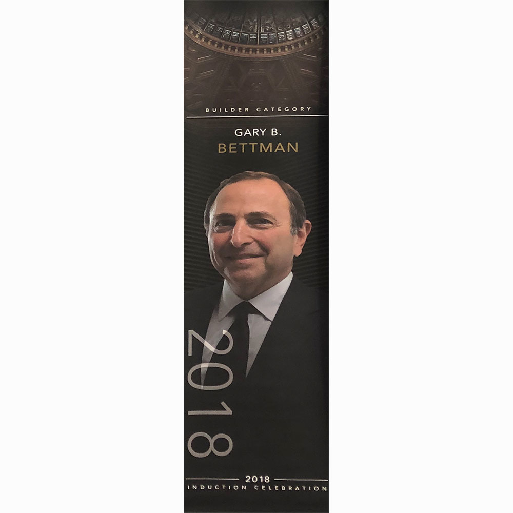 Gary Bettman 2018 Hall of Fame Induction Banner
