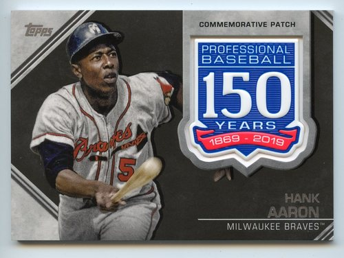 Photo of 2019 Topps 150th Anniversary Manufactured Patches #AMPHA Hank Aaron S2