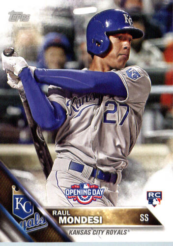 Photo of 2016 Topps Opening Day #OD32A Raul Mondesi RC