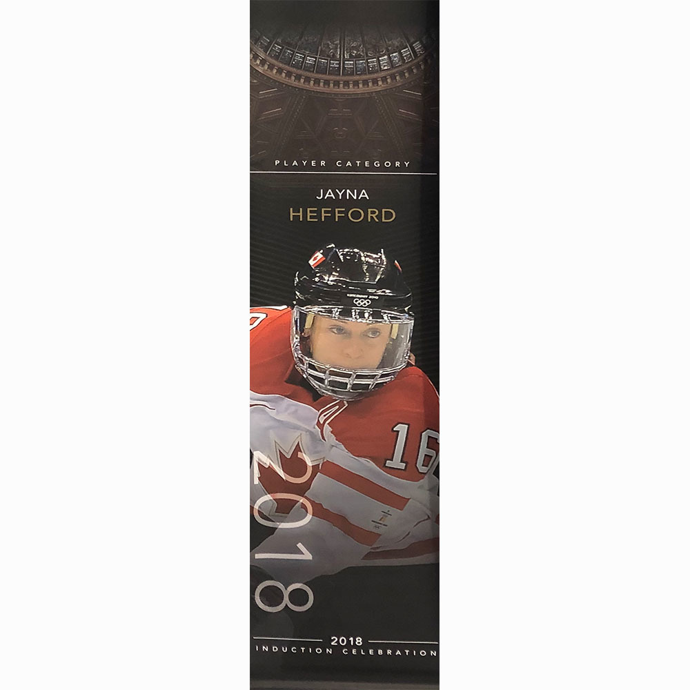 Jayna Hefford 2018 Hall of Fame Induction Banner