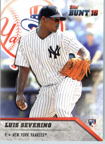 Photo of 2016 Topps Bunt #102 Luis Severino Rookie Card