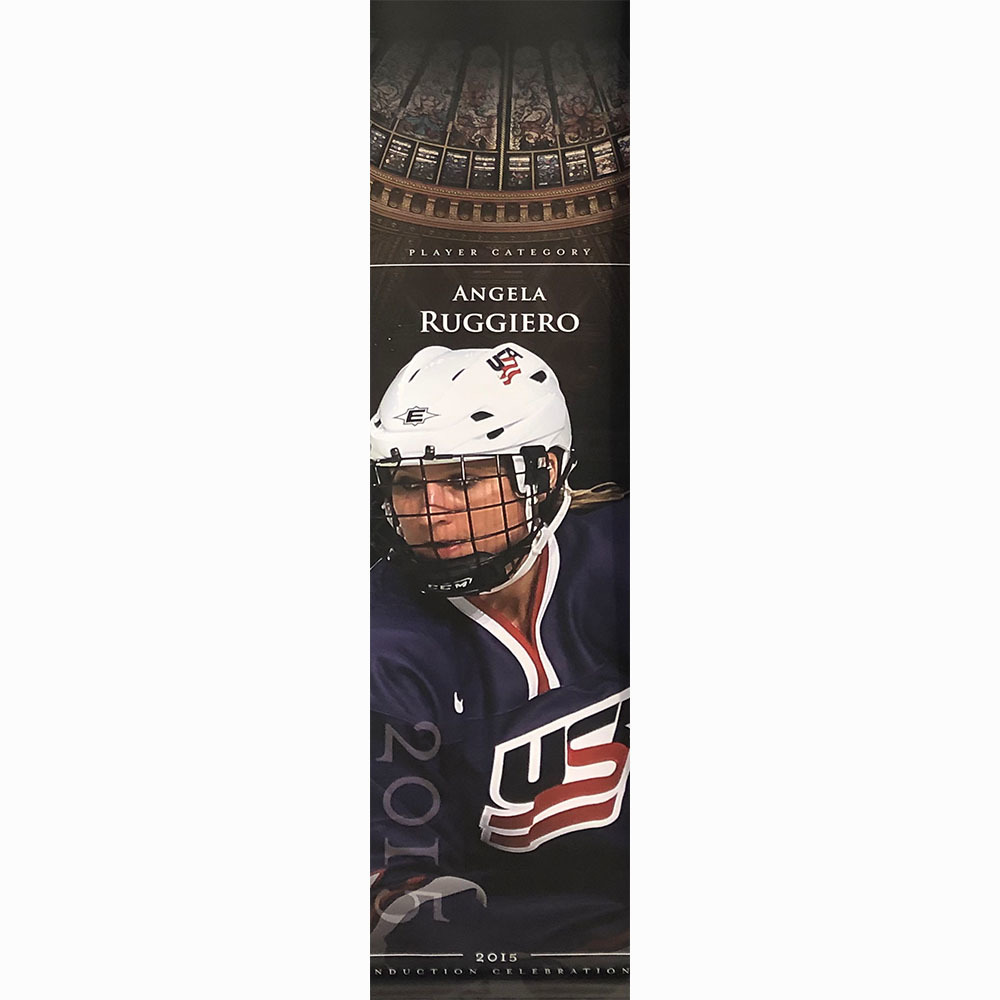 Angela Ruggiero 2015 Hall of Fame Induction Banner