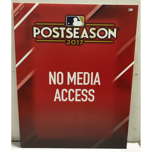 Photo of Postseason 2017 No Media Access Signage