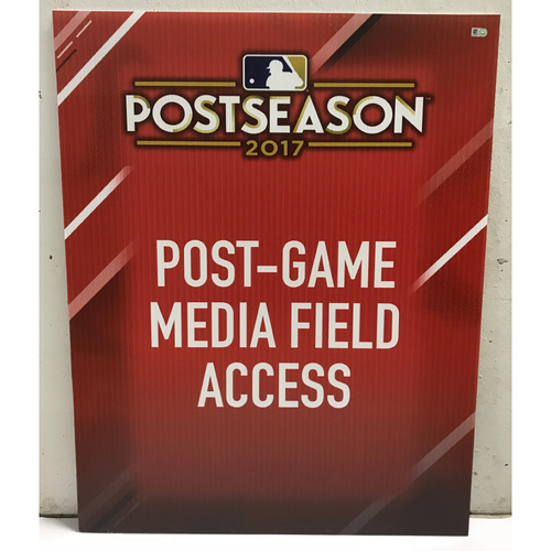 Photo of Postseason 2017 Post-Game Media Field Access Signage