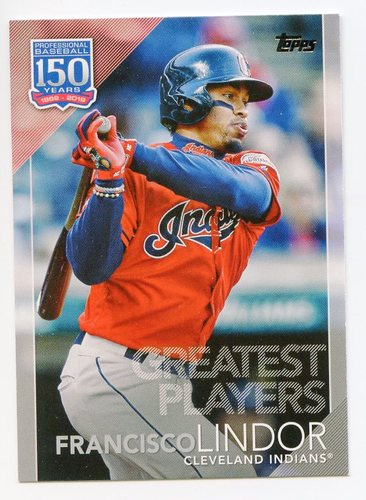 Photo of 2019 Topps Update 150 Years of Baseball #15015 Francisco Lindor