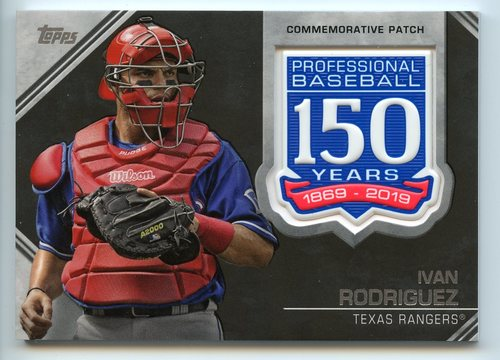 Photo of 2019 Topps 150th Anniversary Manufactured Patches #AMPIR Ivan Rodriguez S2