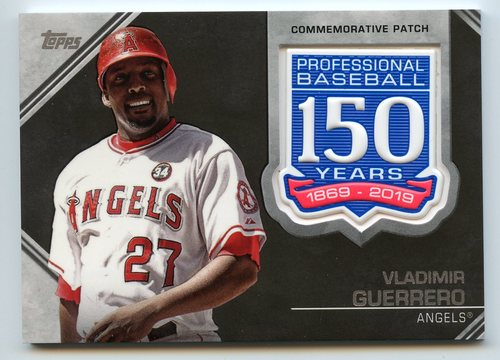 Photo of 2019 Topps 150th Anniversary Manufactured Patches #AMPVG Vladimir Guerrero S2