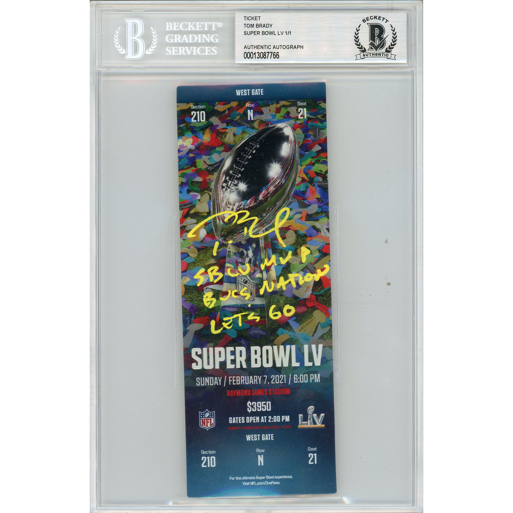 Tom Brady Tampa Bay Buccaneers Autographed & Inscribed Super Bowl LV Ticket - Limited Edition #1/1
