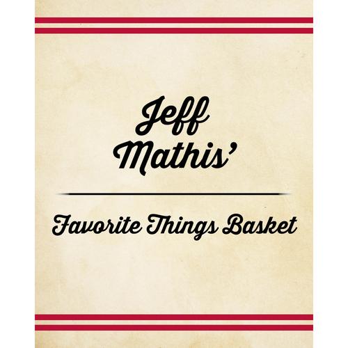 Photo of Jeff Mathis' Favorite Things Basket