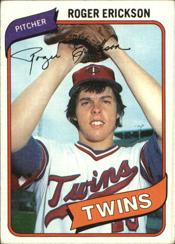 Photo of 1980 Topps #256 Roger Erickson