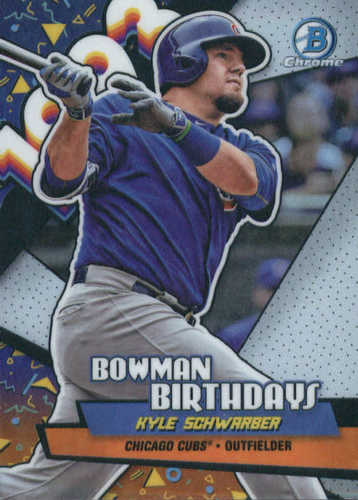 Photo of 2018 Bowman Chrome Bowman Birthdays Refractors #BBKS Kyle Schwarber