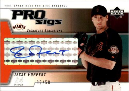 Photo of 2005 Upper Deck Pro Sigs Signature Sensations Silver #JF Jesse Foppert