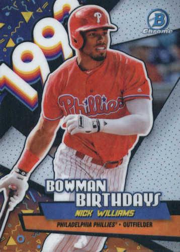 Photo of 2018 Bowman Chrome Bowman Birthdays Refractors #BBNW Nick Williams