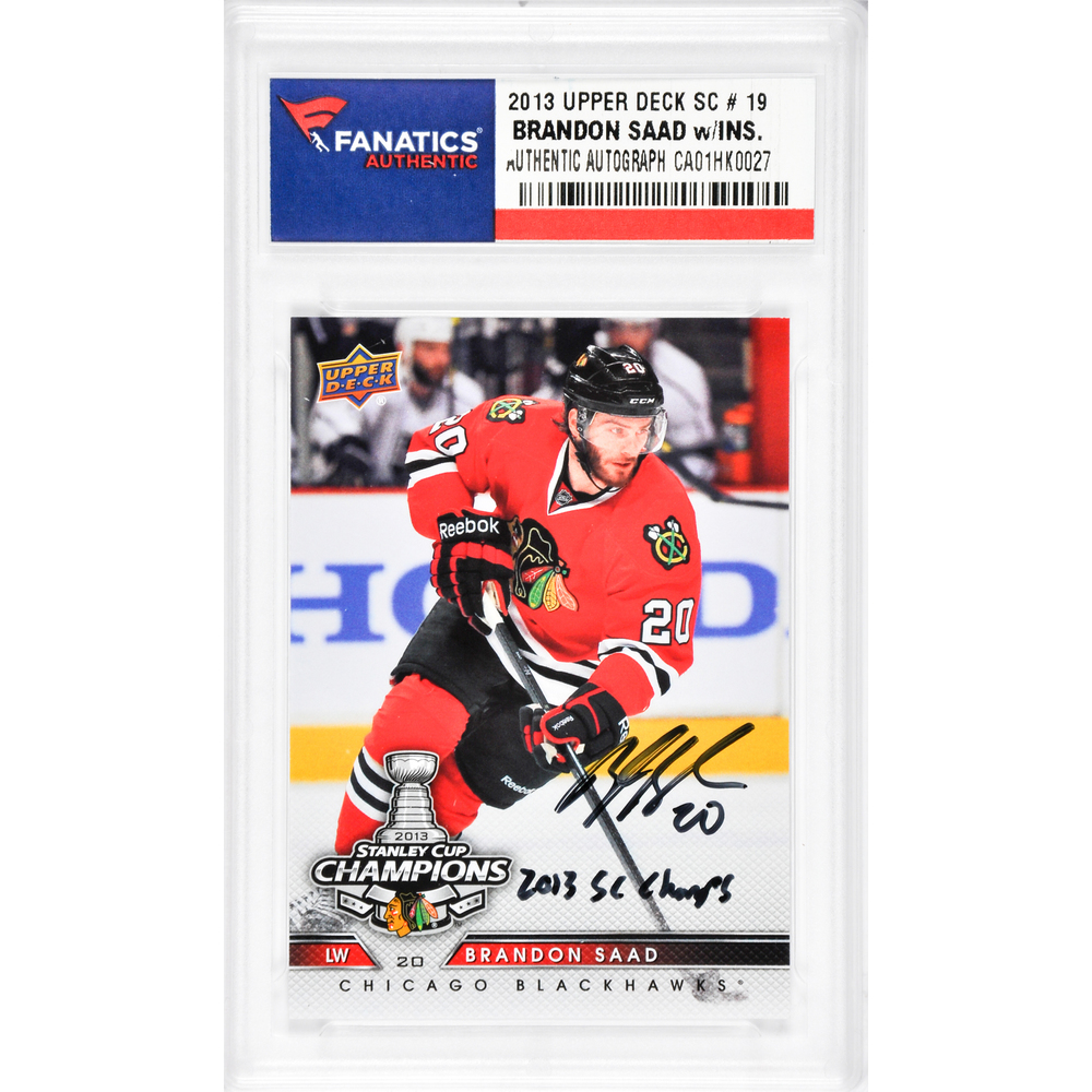 Brandon Saad Chicago Blackhawks Autographed 2013 Upper Deck #19 Card with 2013 SC Champs Inscription