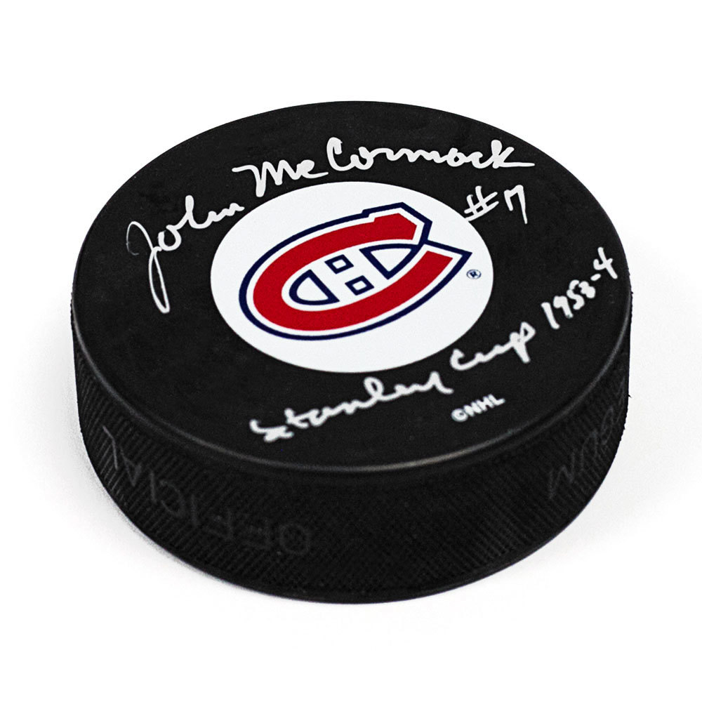 John McCormack Montreal Canadiens Signed with Stanley Cup Note Hockey Puck