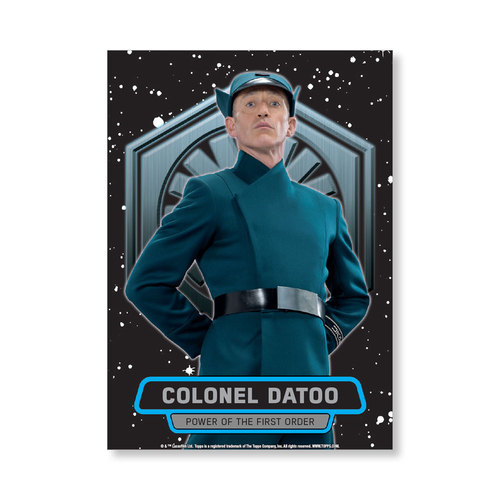 Colonel Datoo TFA Series 2 POWER OF THE FIRST ORDER Poster - # to 99