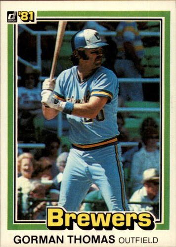 Photo of 1981 Donruss #326A Gorman Thomas P1/2nd line on back:/30 HR mark