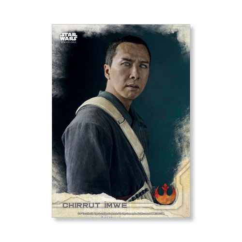 Chirrut Îmwe2016 Star Wars Rogue One Series One Base Poster - # to 99
