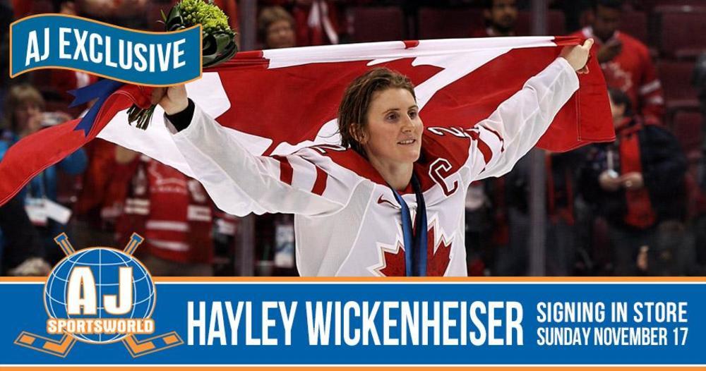 A Meet & Greet Experience with 2019 HHOF Inductee Hayley Wickenheiser *Nov 17th, 2019 - AJ Sports World*