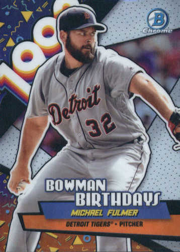 Photo of 2018 Bowman Chrome Bowman Birthdays Refractors #BBMF Michael Fulmer