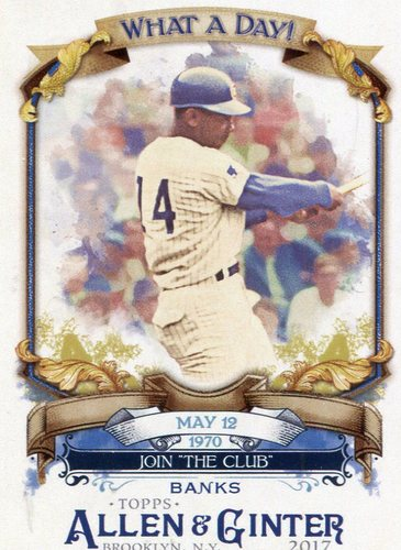 Photo of 2017 Topps Allen and Ginter What a Day #WAD82 Ernie Banks