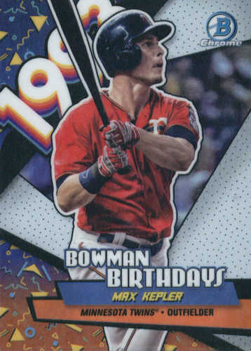 Photo of 2018 Bowman Chrome Bowman Birthdays Refractors #BBMK Max Kepler