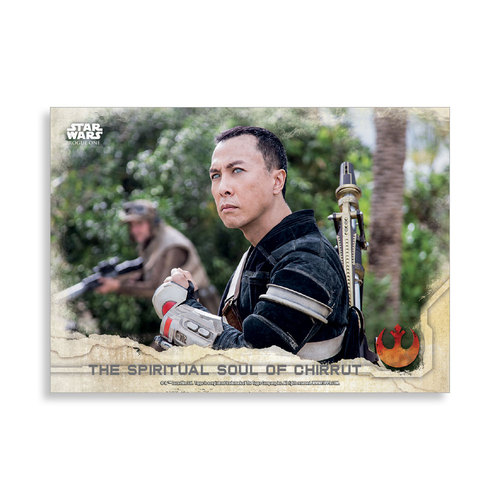 The Spiritual Soul of Chirrut 2016 Star Wars Rogue One Series One Base Poster - # to 99