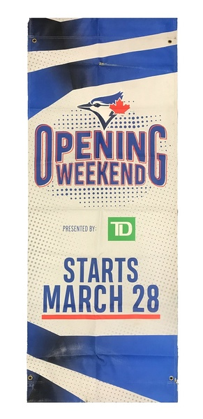 2019 Team Issued Opening Weekend Street Banner - Blue Jays Authentics