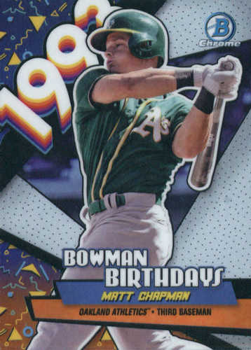 Photo of 2018 Bowman Chrome Bowman Birthdays Refractors #BBMCH Matt Chapman