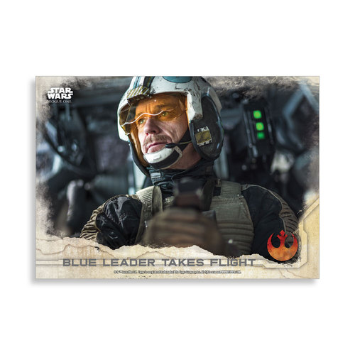 Blue Leader Takes Flight 2016 Star Wars Rogue One Series One Base Poster - # to 99