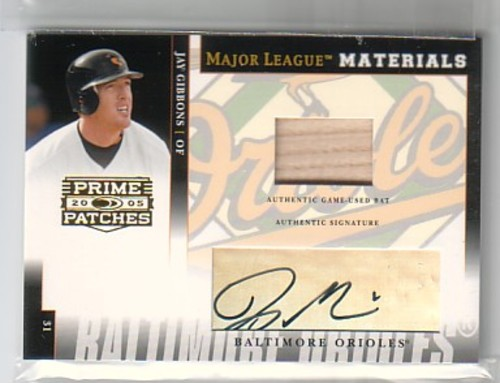 Photo of 2005 Prime Patches Major League Materials Autograph Bat #53 Jay Gibbons/50