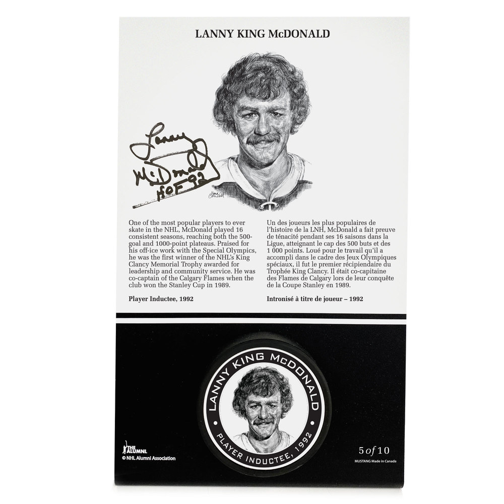 Lanny McDonald Autographed Legends Line Honoured Member Puck Stand - Limited Edition 5/10