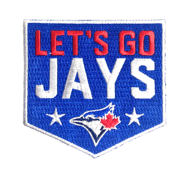 Toronto Blue Jays Let's Go Jays Fan Patch by The Emblem Source