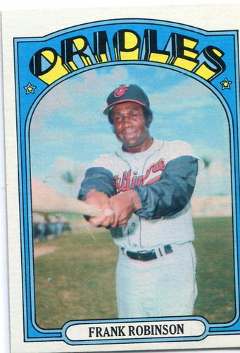 Photo of 1972 Topps #100 Frank Robinson -- Hall of Fame Class of 1982
