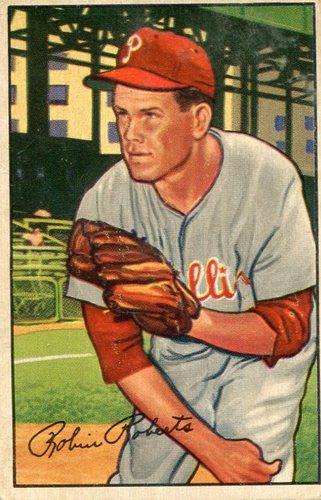 Photo of 1952 Bowman #4 Robin Roberts -- Hall of Fame Class of 1976