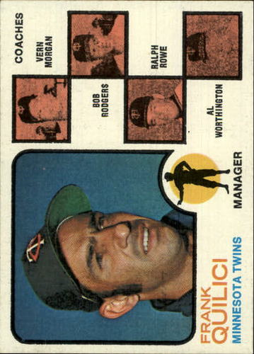 Photo of 1973 Topps #49A Frank Quilici MG/Vern Morgan CO/Bob Rodgers CO/Ralph Rowe CO/Al Worthington CO/Solid
