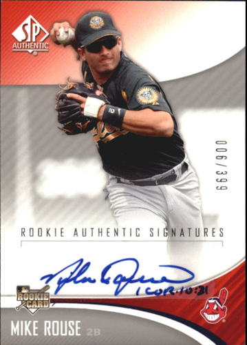 Photo of 2006 SP Authentic #245 Mike Rouse AU/399 (RC)
