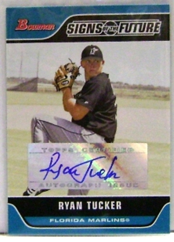 Photo of 2006 Bowman Signs of the Future #RT Ryan Tucker C