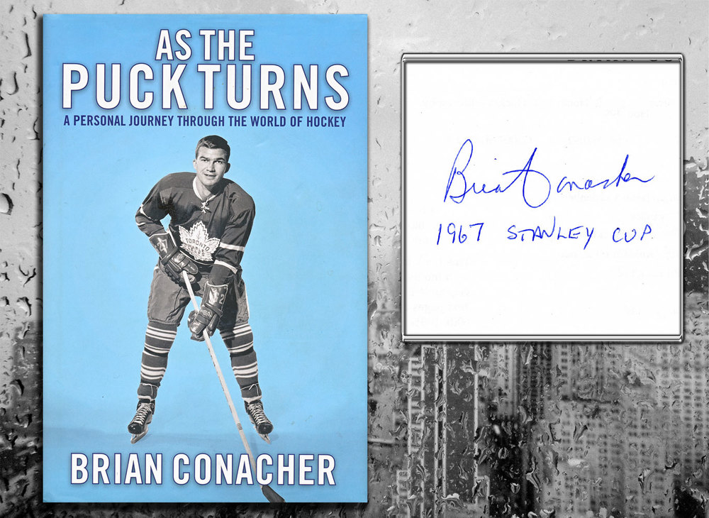 Brian Conacher AS THE PUCK TURNS Signed Hardcover Book