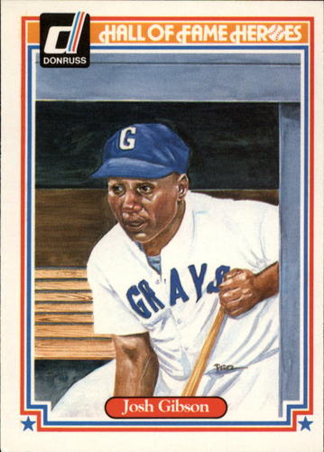 Photo of 1983 Donruss HOF Heroes #4 Josh Gibson -- Hall of Fame Class of 1972