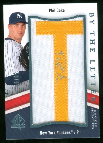 Photo of 2009 SP Authentic By The Letter Rookie Signatures #PC Phil Coke/709 */Letters spell SP Authentic/(ea