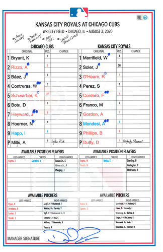 Photo of Game-Used Lineup Card -- Mills 2nd Win (7 IP, 0 ER, 4 K); Bryant 1st HR of Season; Wick 2nd Save -- Royals vs. Cubs -- 8/3/2020